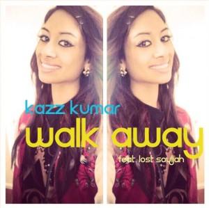 Kazz Kumar's 'Walk Away'