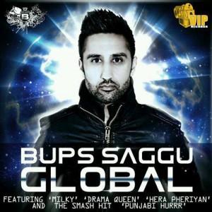 Bups Saggu goes 'Global'
