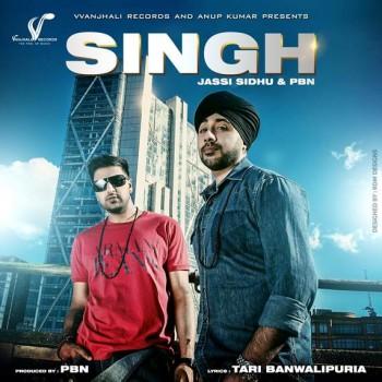 Jassi Sidhu & PBN bring you 'SINGH'