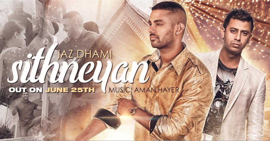 Jaz Dhami & Aman Hayer collaborate again!