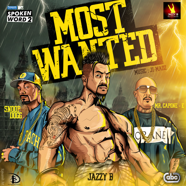 'Most Wanted' by Jazzy B ft Snoop Dogg