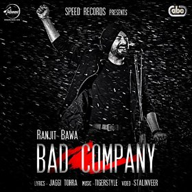 """Bad Company"" – Ranjit Bawa feat. Tigerstyle"