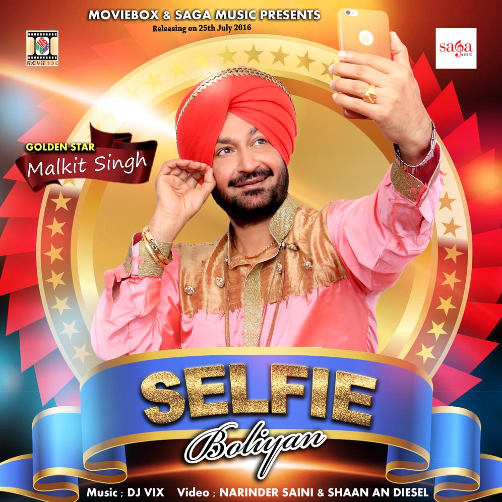 Malkit Singh is back with Selfie Boliyan!