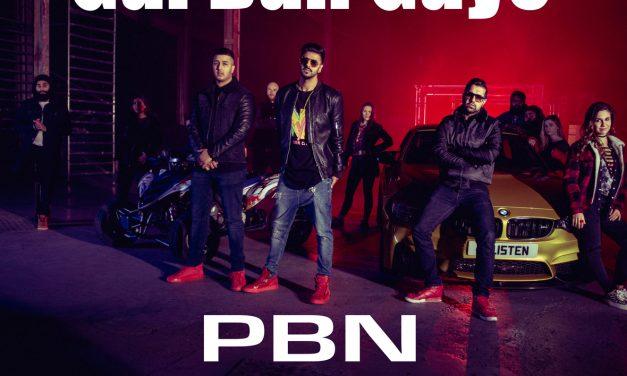 PBN's Gal Ban Gaye out now