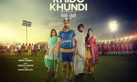 Punjabi film Khido Khundi out 20th April