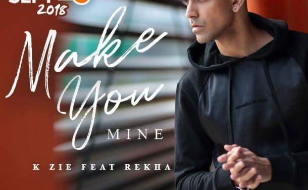 Make You Mine by K Zie