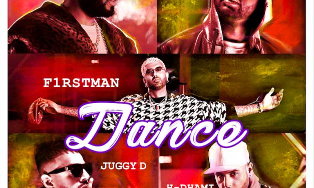 F1rstman, Juggy D, Mumzy Stranger, Raxstar, H-Dhami – 'Dance'